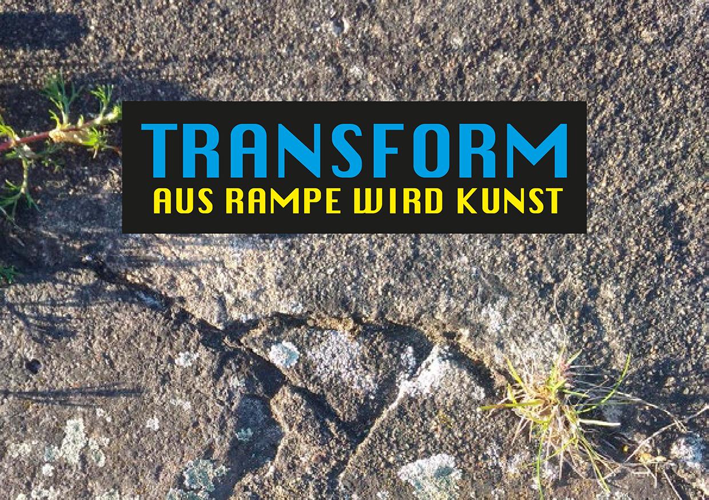 Transform: Aus Rampe wird Kunst